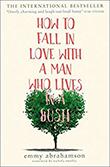 Man Lives in aBush