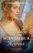 Scandalous Heiress
