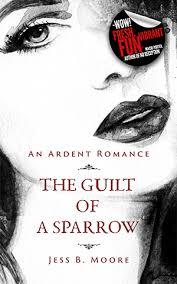 Guilt of a Sparrow