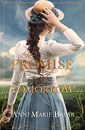 The Promise of Tomorrow AnneMarieBrear_ThePromiseOfTomorrow